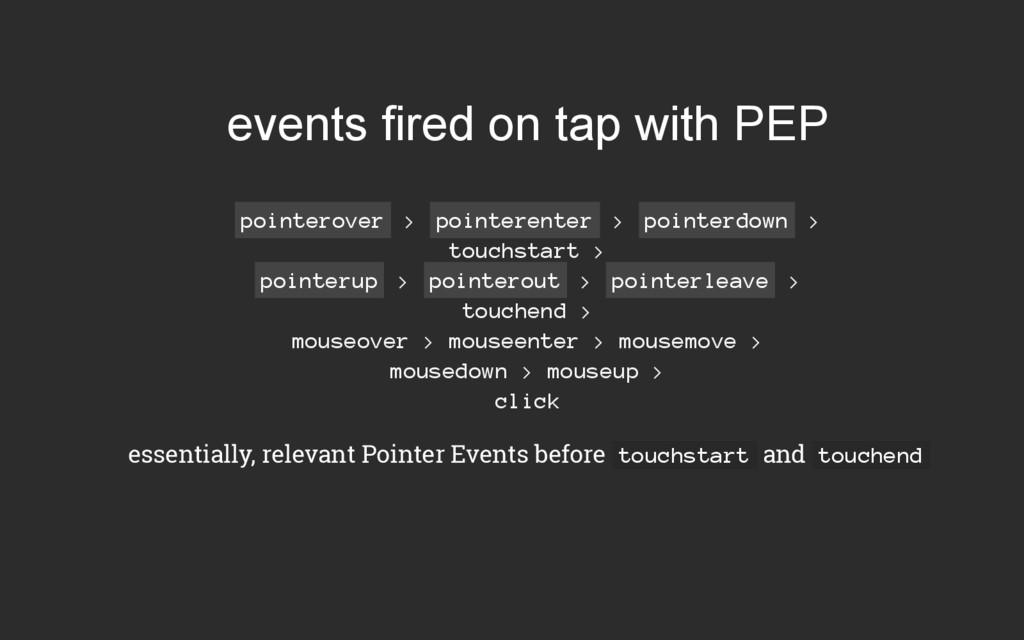 events fired on tap with PEP pointerover > poin...