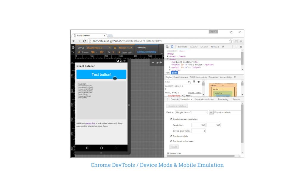 Chrome DevTools / Device Mode & Mobile Emulation