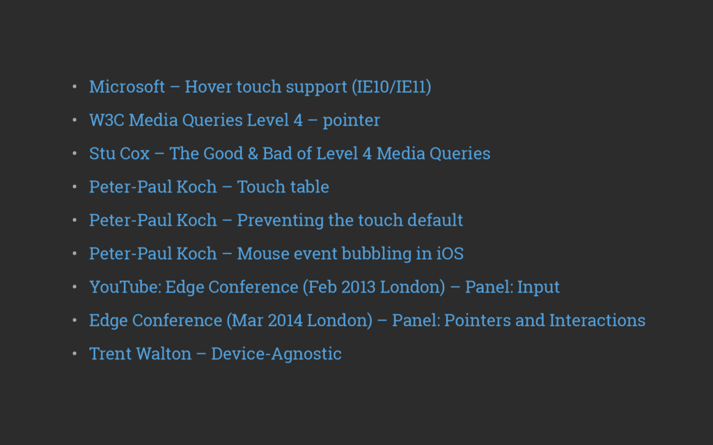 • Microsoft – Hover touch support (IE10/IE11) ...