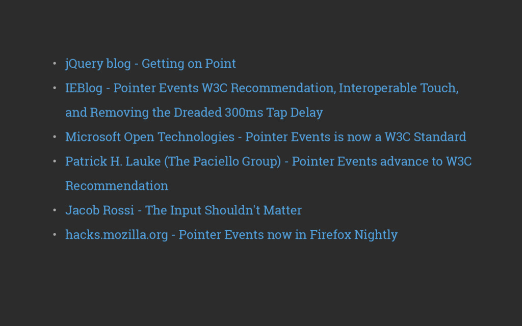 • jQuery blog - Getting on Point • IEBlog - P...