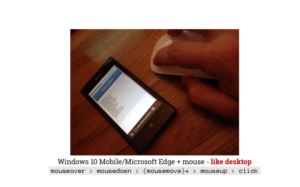 Windows 10 Mobile/Microsoft Edge + mouse - like...