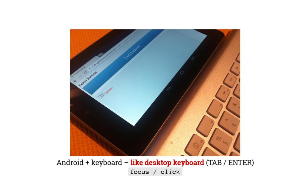 Android + keyboard – like desktop keyboard (TAB...