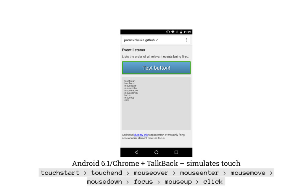 Android 6.1/Chrome + TalkBack – simulates touch...