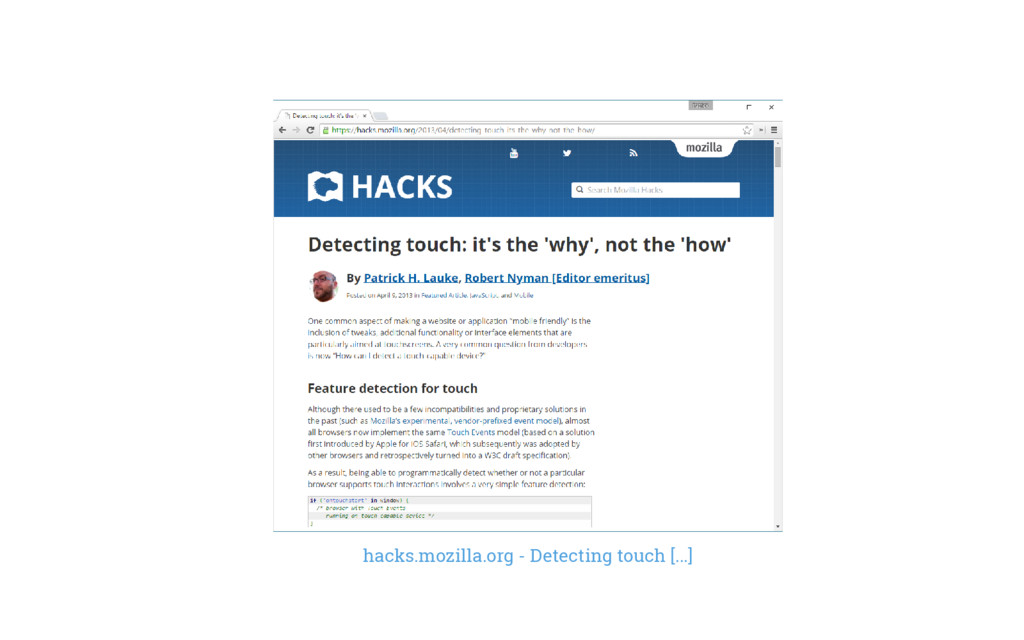 hacks.mozilla.org - Detecting touch [...]