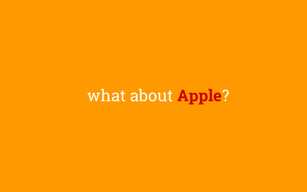 what about Apple?