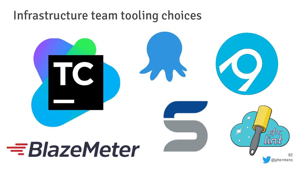 82 @phermens Infrastructure team tooling choices