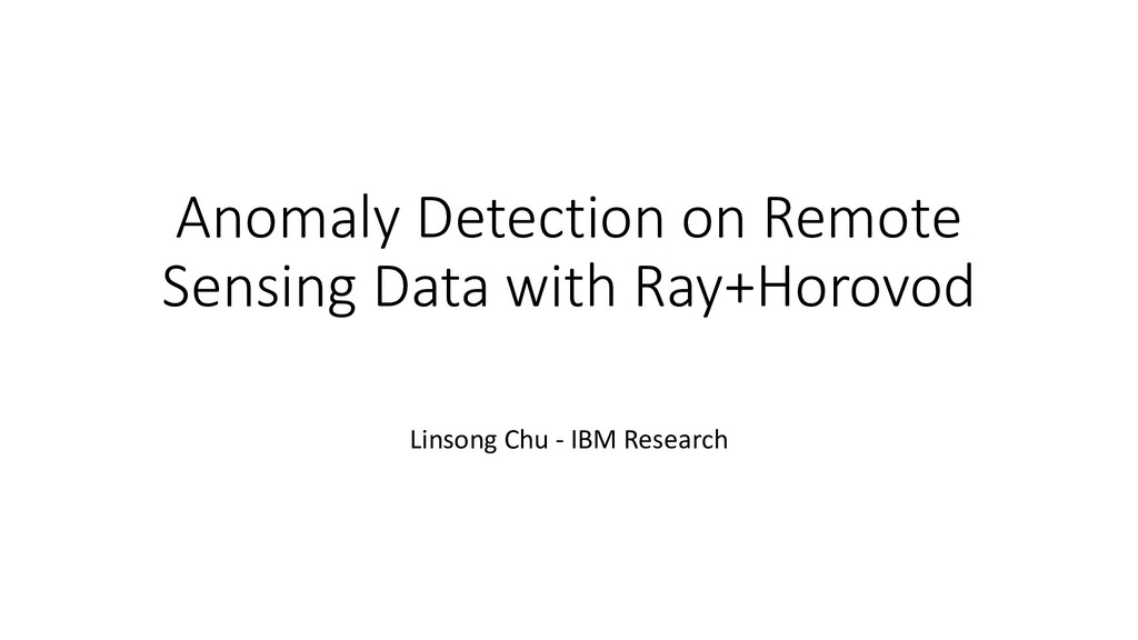 Anomaly Detection on Remote Sensing Data with R...