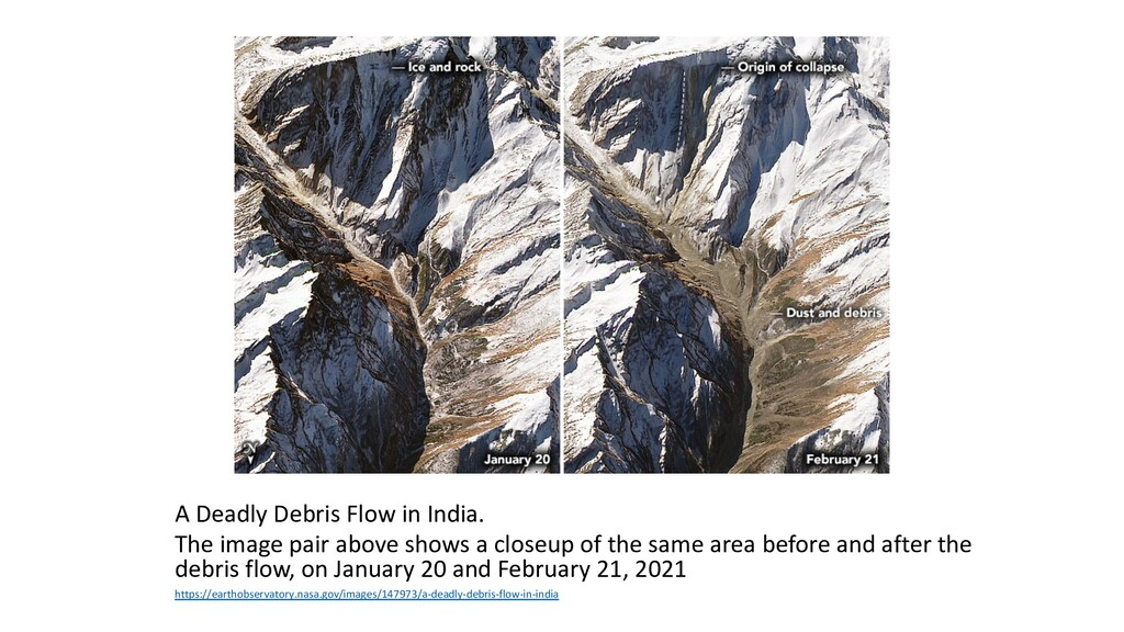 A Deadly Debris Flow in India. The image pair a...