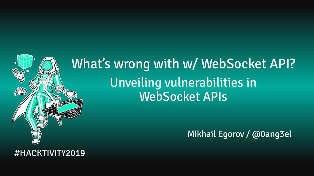 What's wrong with w/ WebSocket API? Unveiling v...