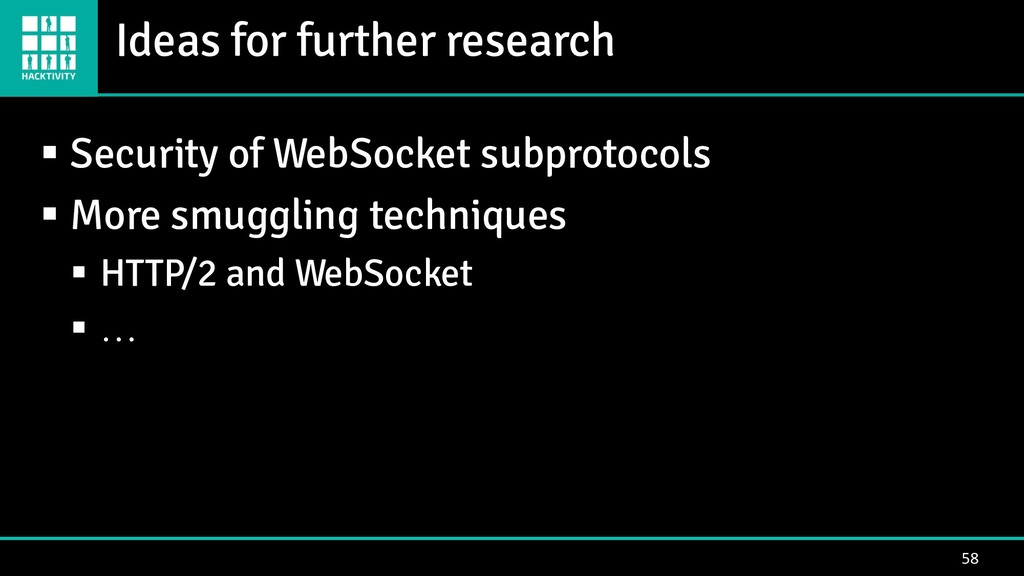 Ideas for further research 58 ▪ Security of Web...
