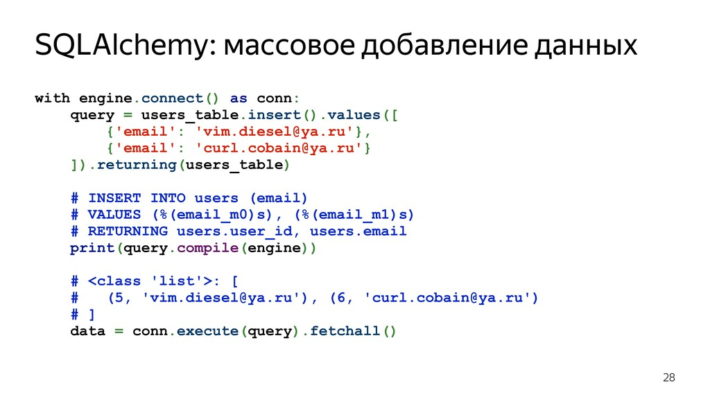with engine.connect() as conn: query = users_ta...