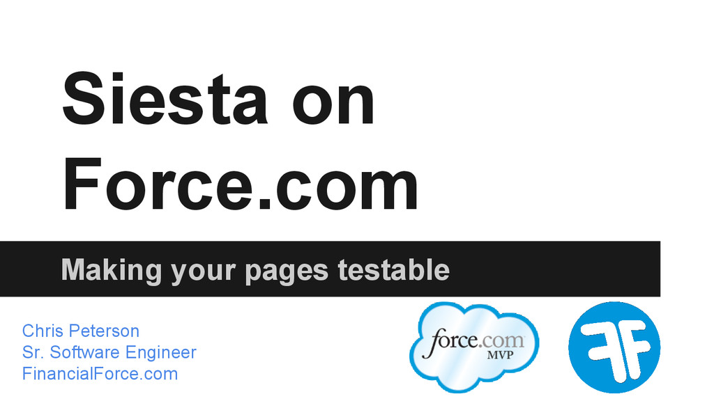 Siesta on Force.com Making your pages testable ...