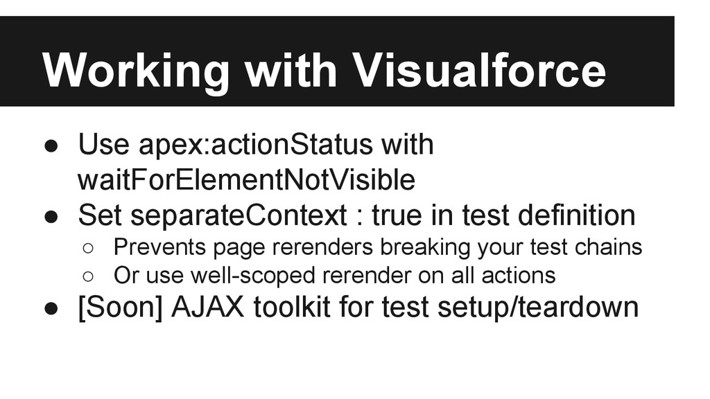 Working with Visualforce ● Use apex:actionStatu...