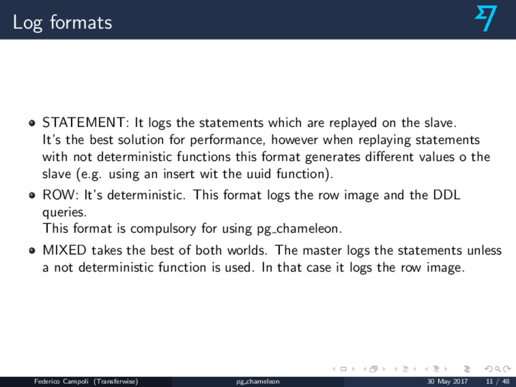 Log formats STATEMENT: It logs the statements w...