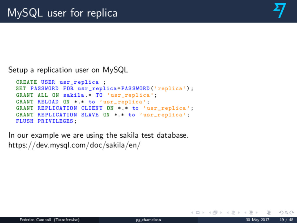 MySQL user for replica Setup a replication user...