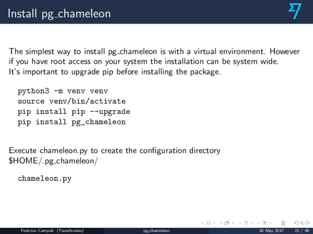 Install pg chameleon The simplest way to instal...