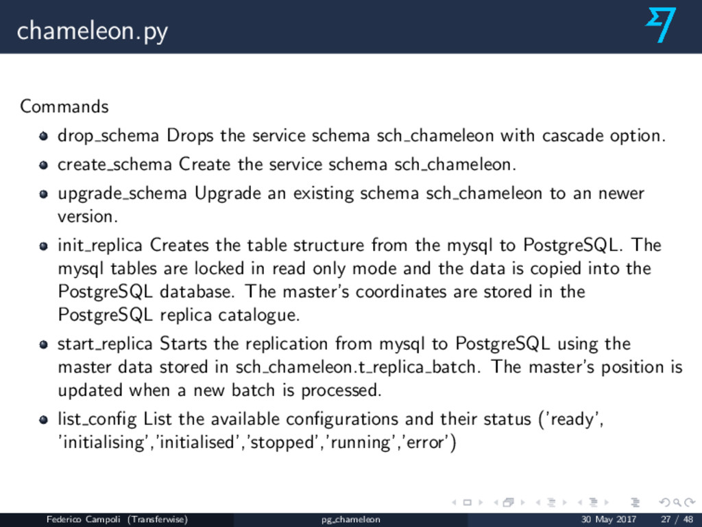 chameleon.py Commands drop schema Drops the ser...