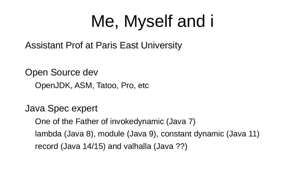 Me, Myself and i Assistant Prof at Paris East U...