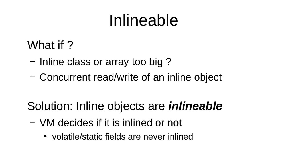 Inlineable What if ? – Inline class or array to...