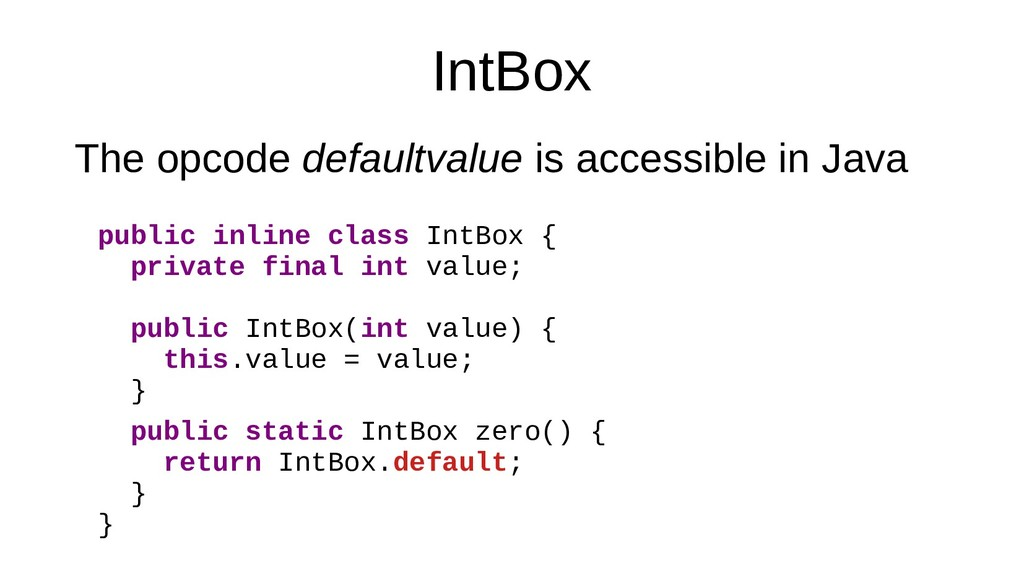IntBox The opcode defaultvalue is accessible in...