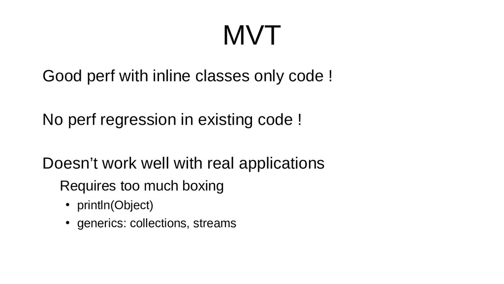 MVT Good perf with inline classes only code ! N...