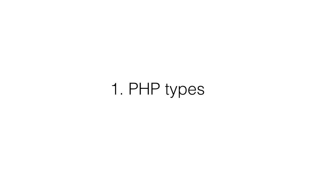 1. PHP types