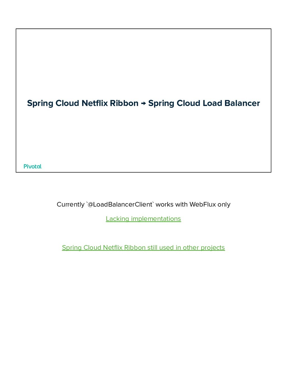 Spring Cloud Netflix Ribbon → Spring Cloud Load ...