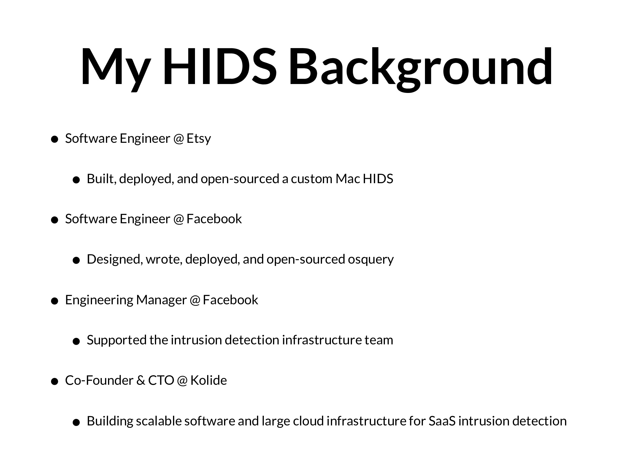 My HIDS Background • Software Engineer @ Etsy •...