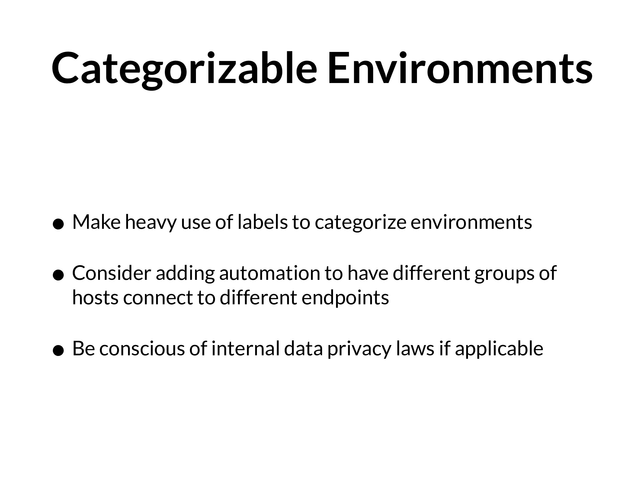 Categorizable Environments • Make heavy use of ...