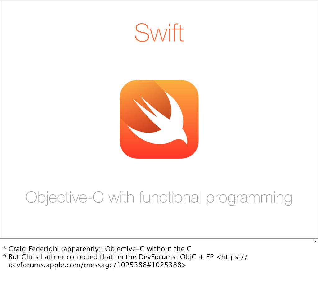 Swift Objective-C with functional programming 5...