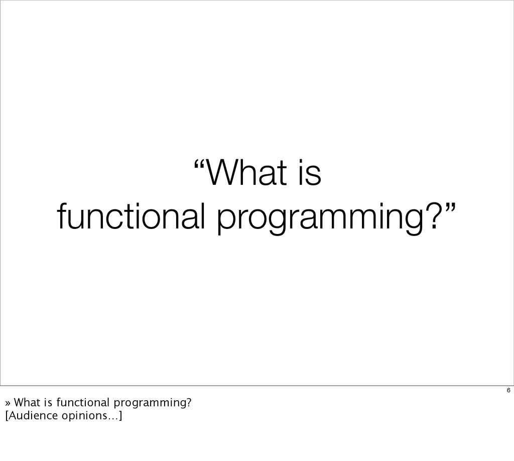 """""""What is functional programming?"""" 6 » What is f..."""
