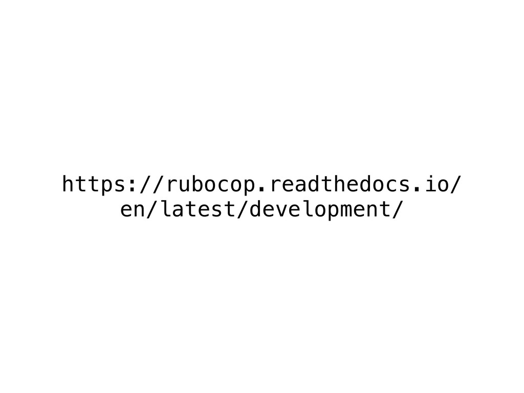 https://rubocop.readthedocs.io/ en/latest/devel...