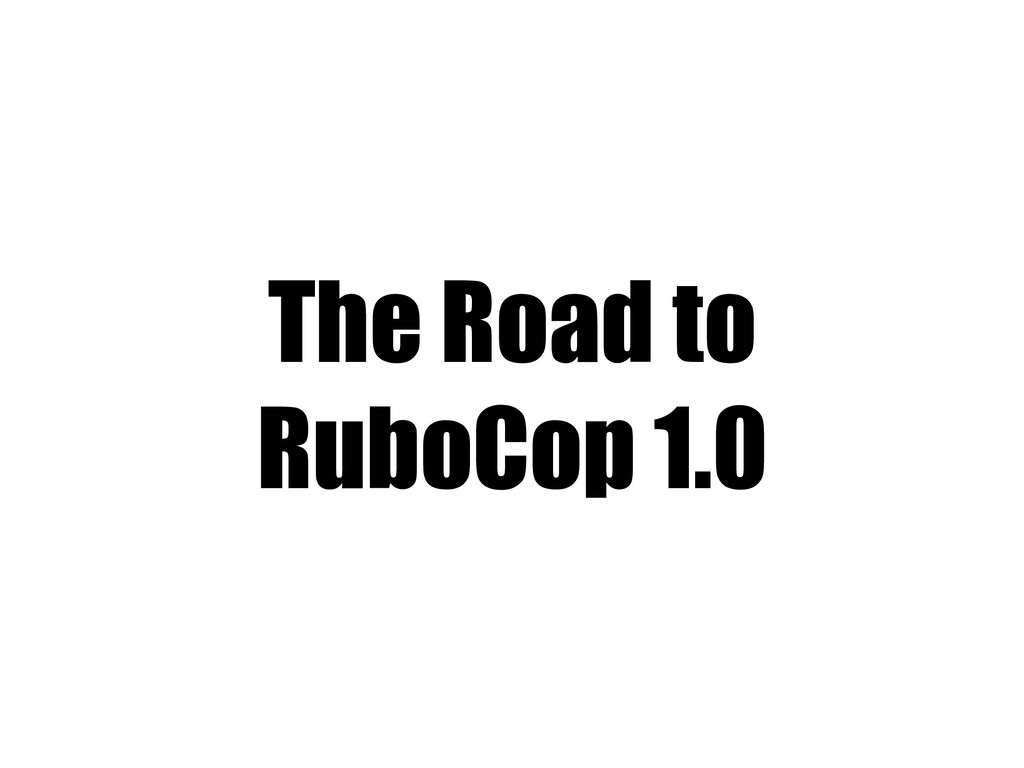 The Road to RuboCop 1.0