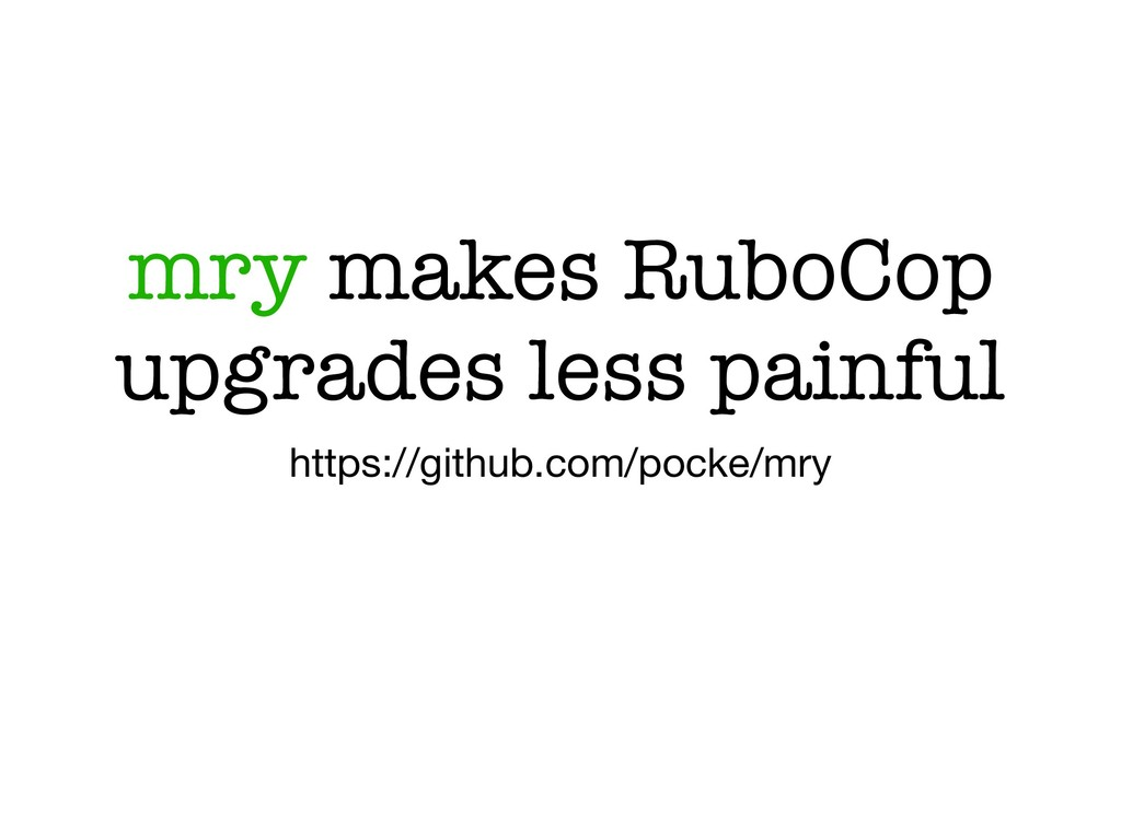 mry makes RuboCop upgrades less painful https:/...