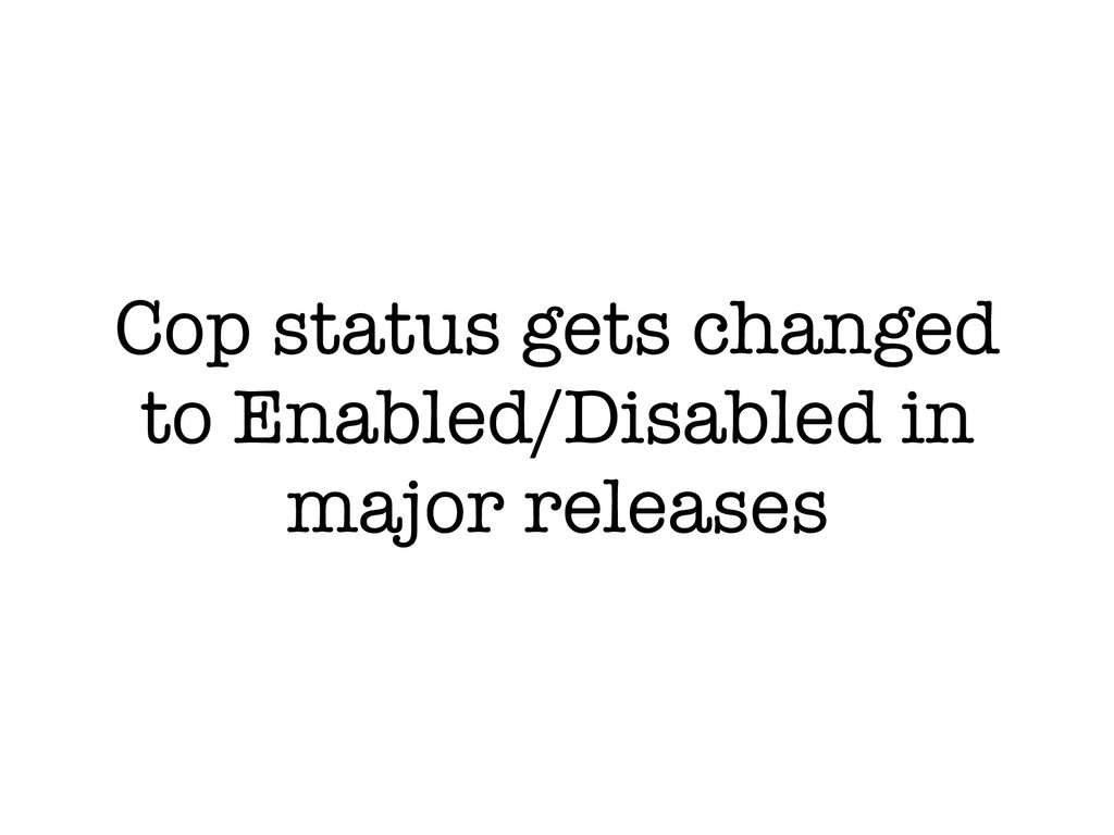 Cop status gets changed to Enabled/Disabled in ...