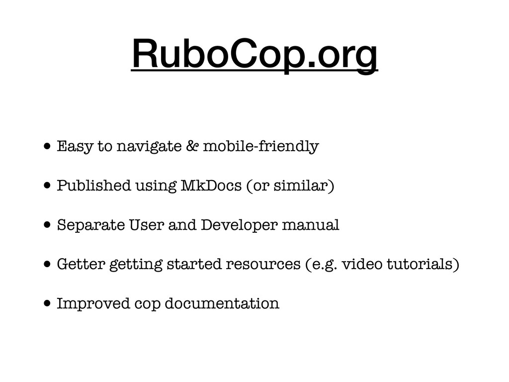 RuboCop.org •Easy to navigate & mobile-friendly...