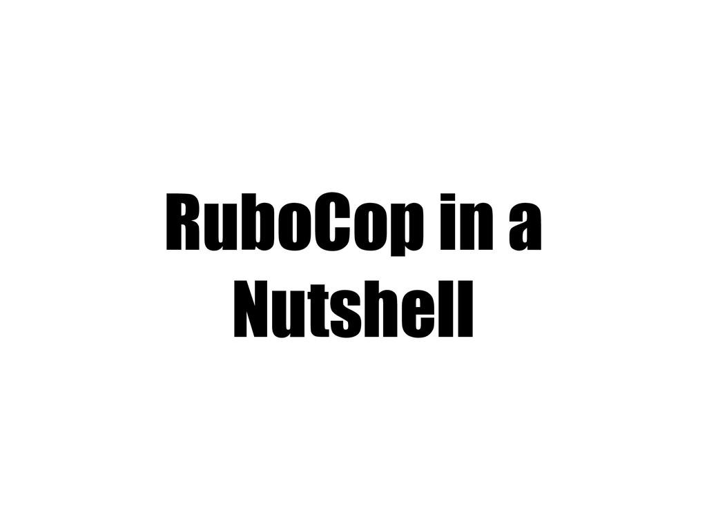 RuboCop in a Nutshell