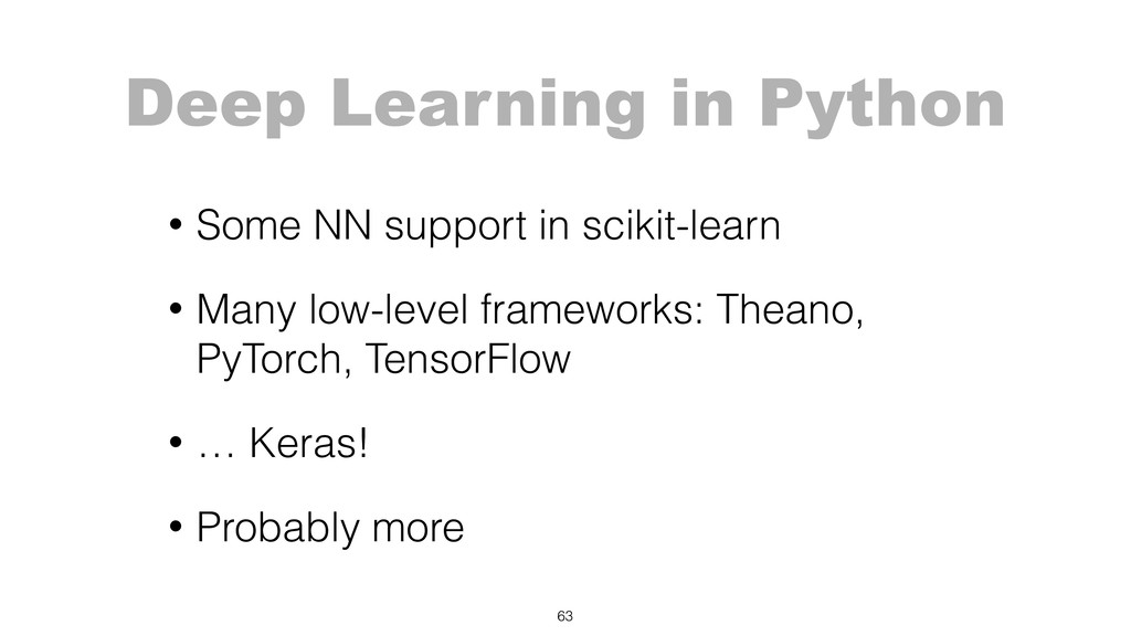 Deep Learning in Python • Some NN support in sc...
