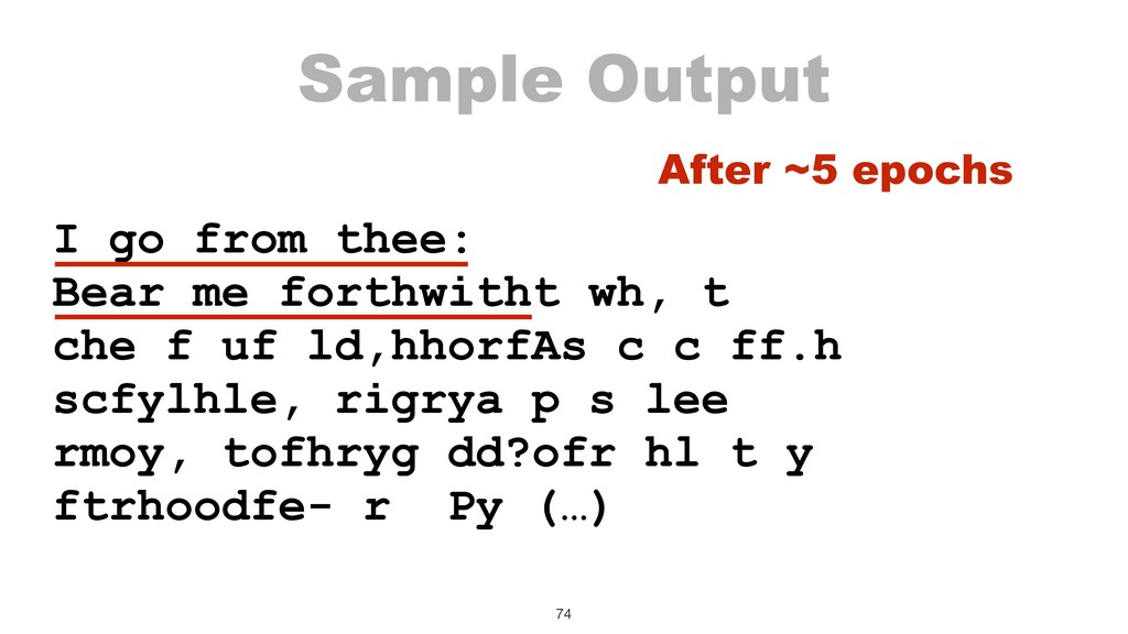 Sample Output I go from thee: Bear me forthwith...
