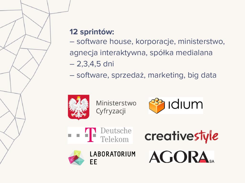 12 sprintów: – software house, korporacje, mini...