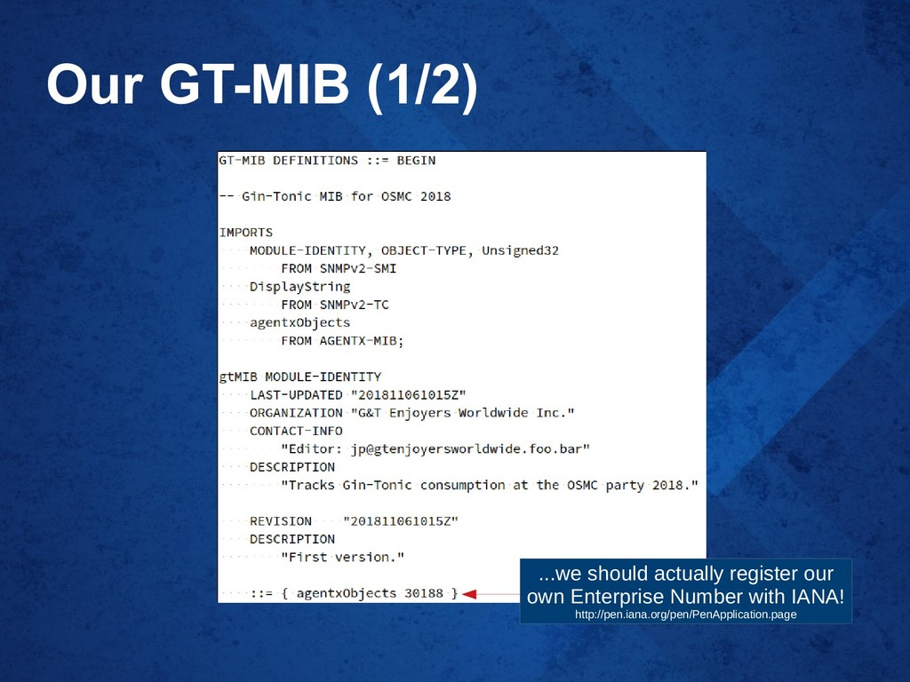 Our GT-MIB (1/2) ...we should actually register...