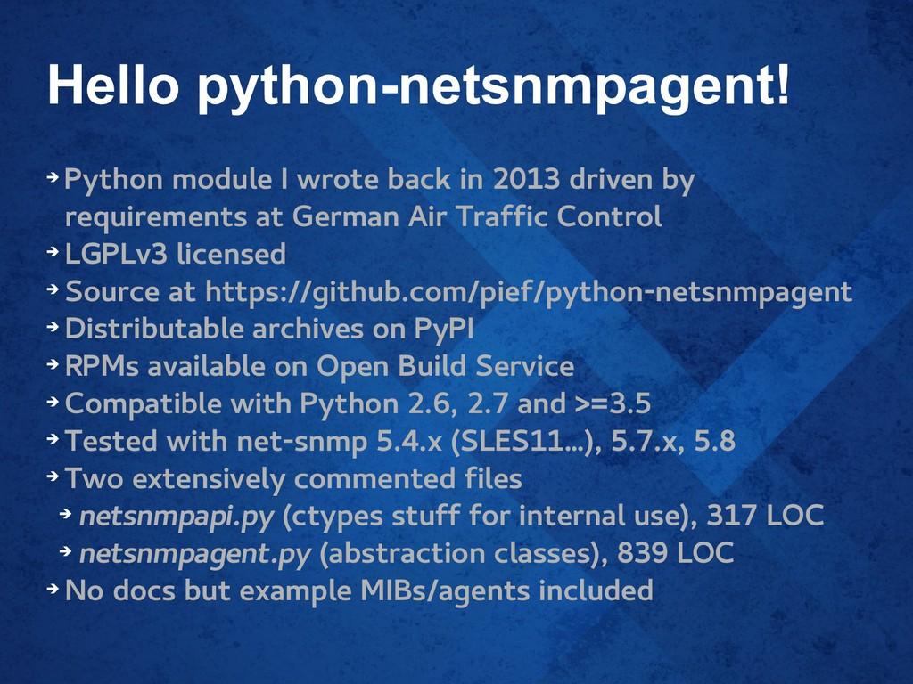 Hello python-netsnmpagent! ➔ Python module I wr...