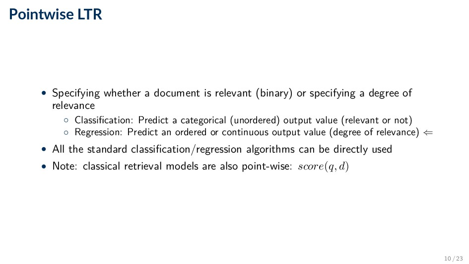 Pointwise LTR • Specifying whether a document i...