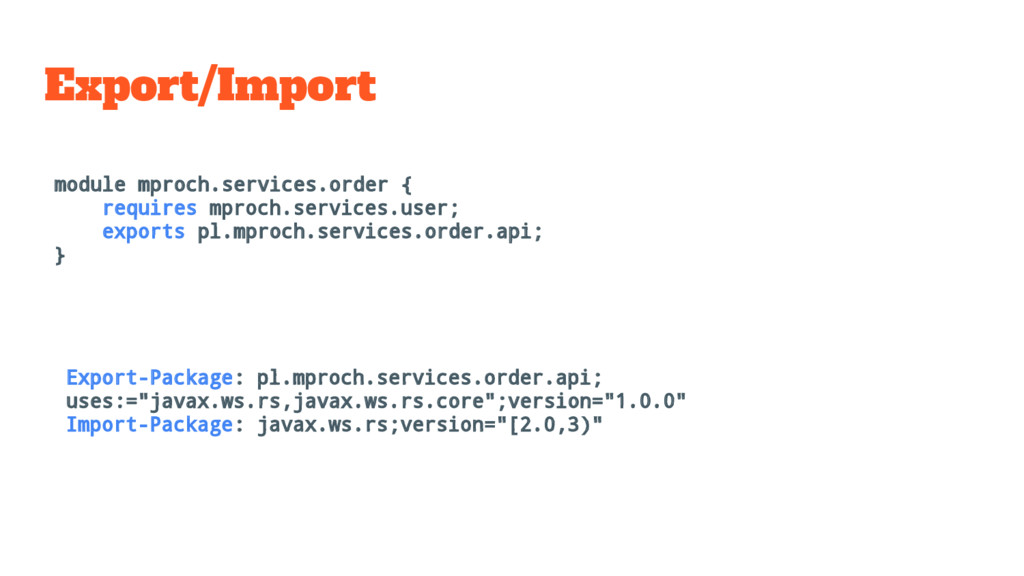 Export/Import module mproch.services.order { re...