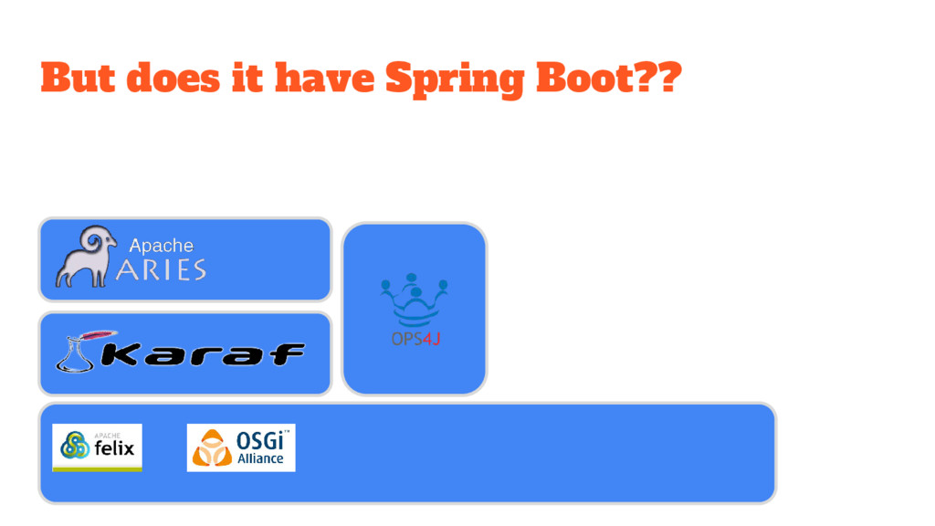But does it have Spring Boot??