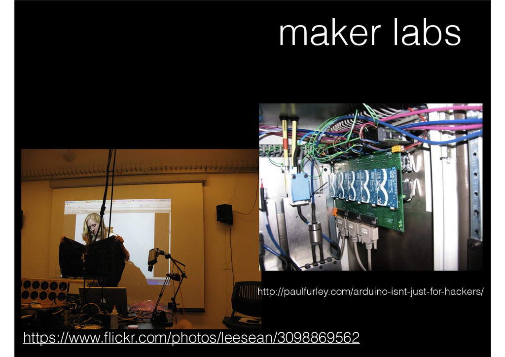 maker labs https://www.flickr.com/photos/leesean...
