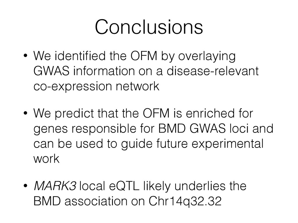 Conclusions • We identified the OFM by overlayin...