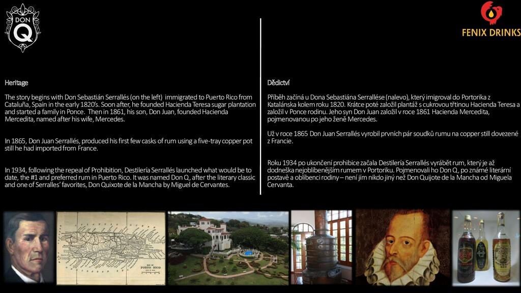 Heritage The story begins with Don Sebastián Se...