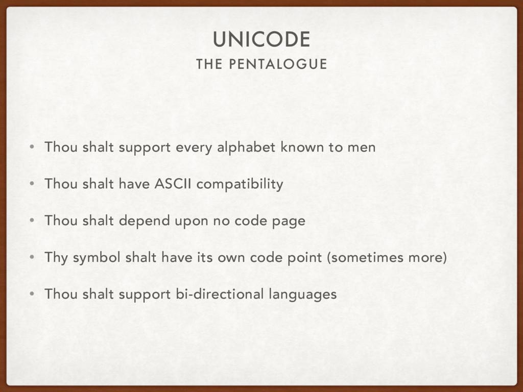 THE PENTALOGUE UNICODE • Thou shalt support eve...