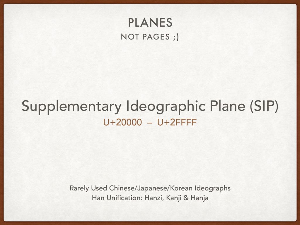 NOT PAGES ;) PLANES Supplementary Ideographic P...